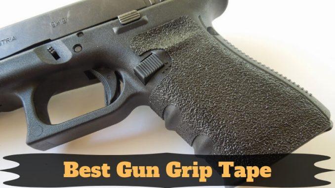 Best Gun Grip Tape