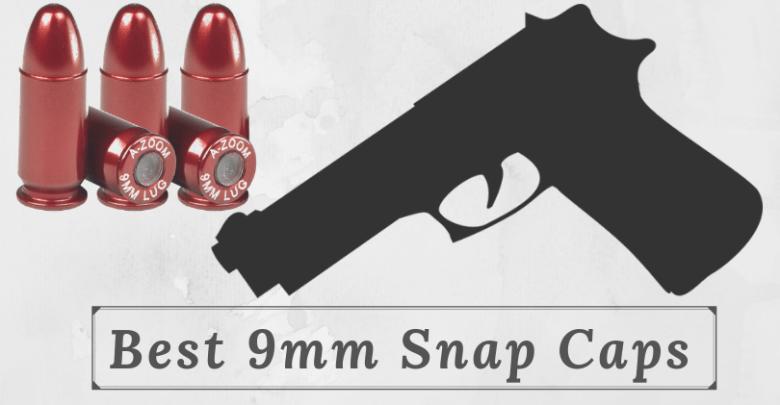 Best 9mm snap caps