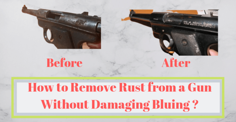 How to Remove Rust from a Gun