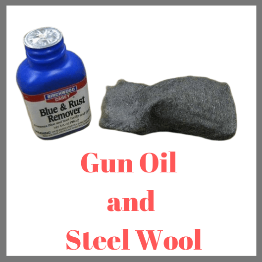 Gun Oil and Steel Wool