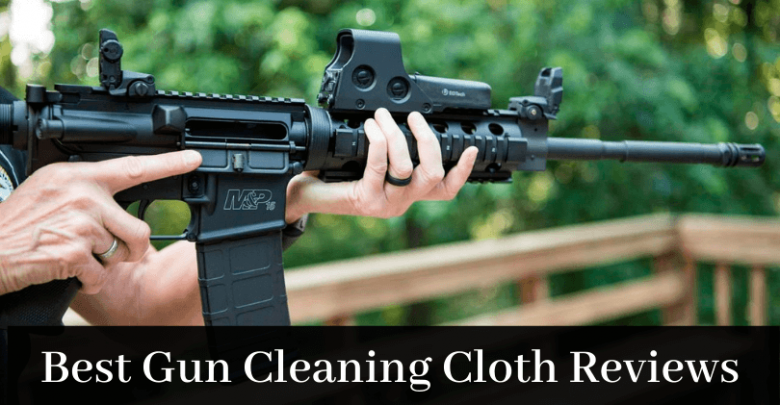 Best gun cleaning cloth reviews