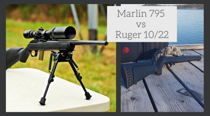 Marlin 795 vs ruger 10/22
