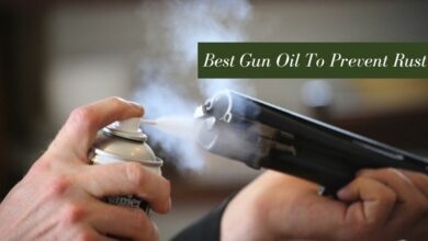 Best Gun Oil To Prevent Rust