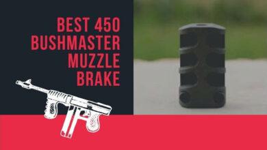 Best 450 Bushmaster Muzzle Brake