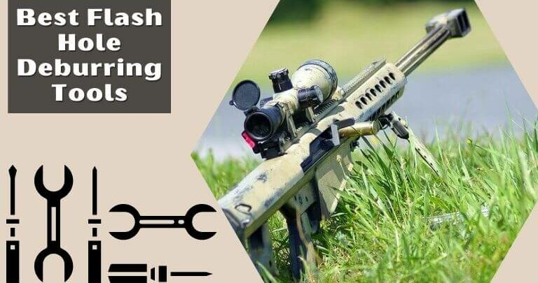 Best Flash Hole Deburring Tools (1)