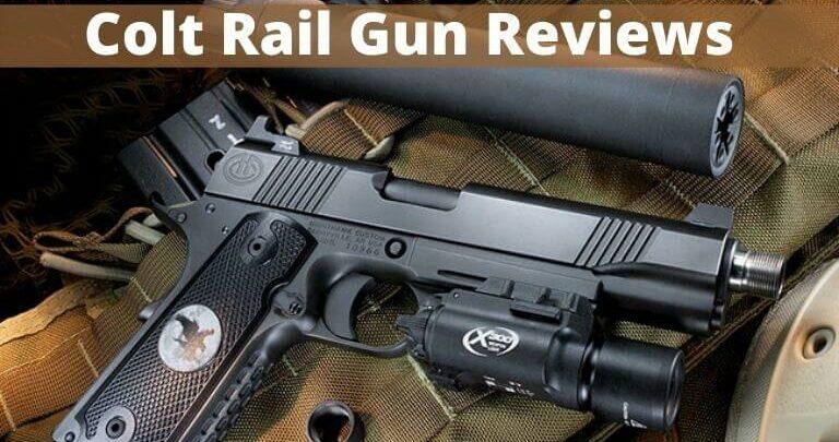 Colt Rail Gun Reviews